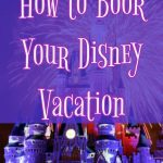 Episode 19: How to Book Your Disney Trip