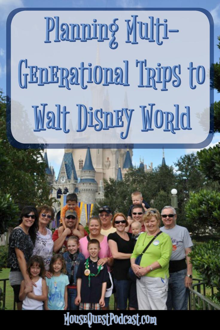 Planning Multi-Generational Trips to Walt Disney World