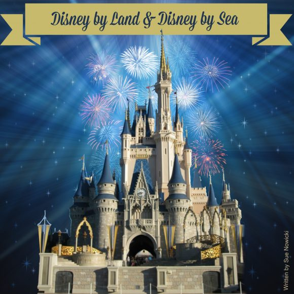 Disney by Land & Disney by Sea – Part 8