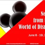 News From The World of Disney: June 6-19