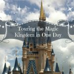 Tips for Touring Magic Kingdom Park in One Day