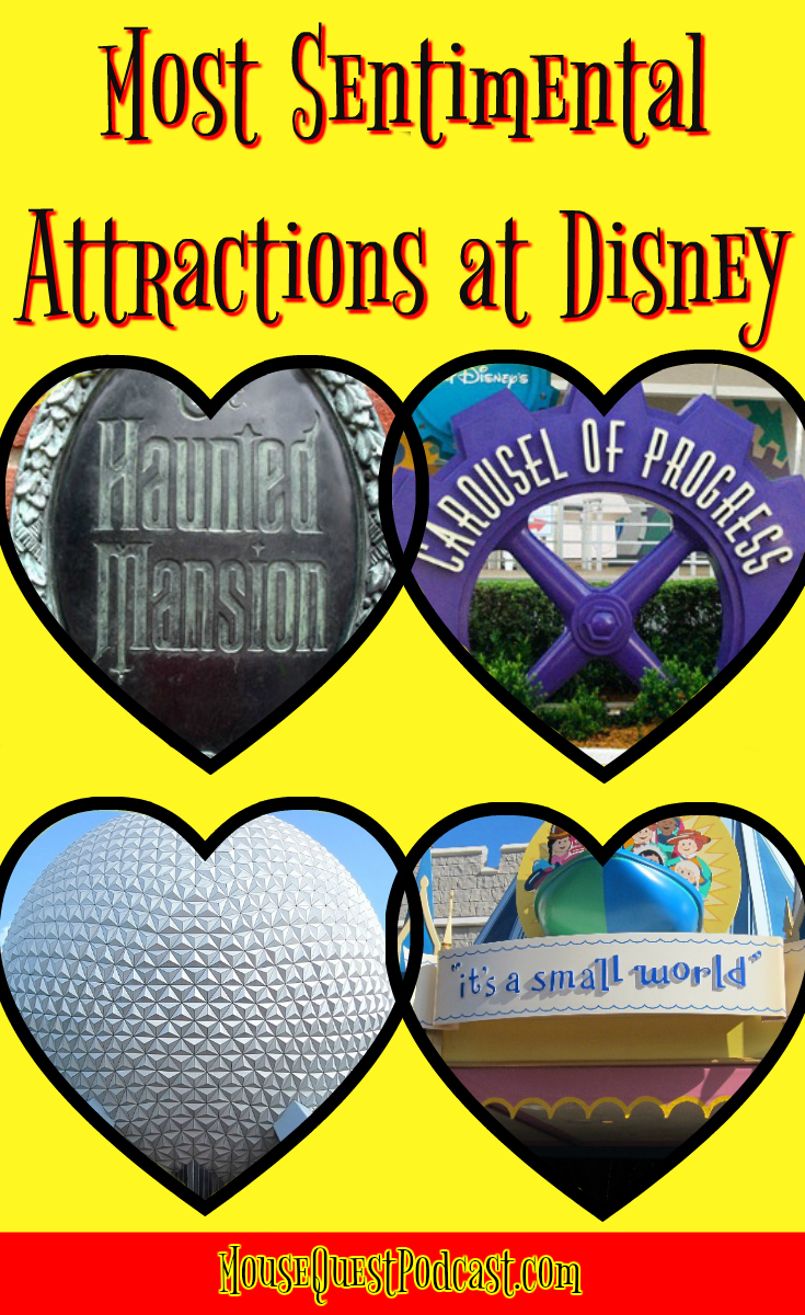 Most Sentimental Attractions at Disney