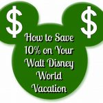 How to Save Over 10% on Your Walt Disney World Vacation