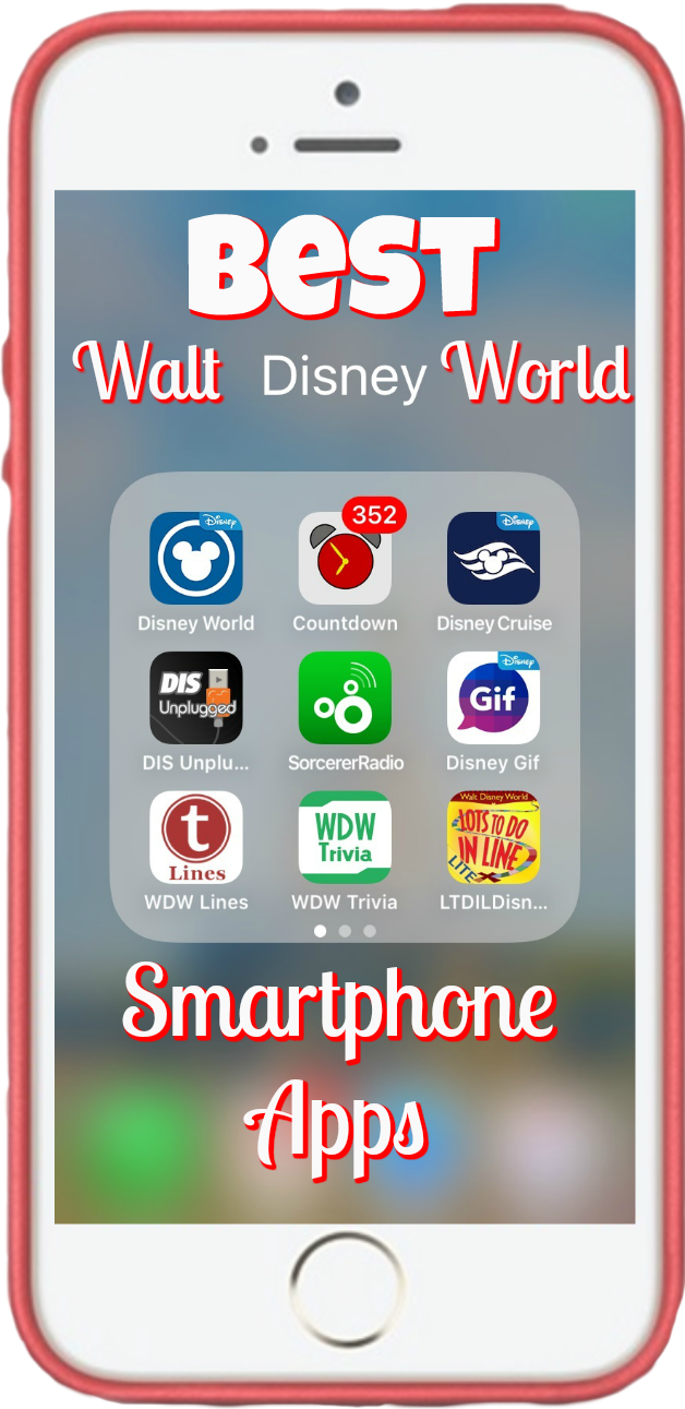 Best Walt Disney World Smartphone Apps