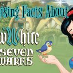15 Surprising Facts About Snow White & The Seven Dwarfs