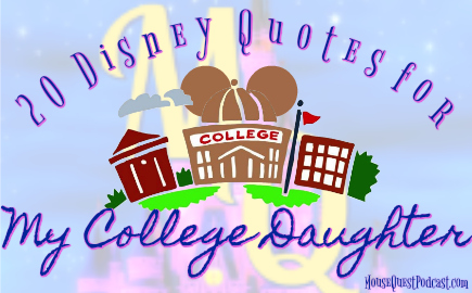 Disney Quotes for My College Daughter