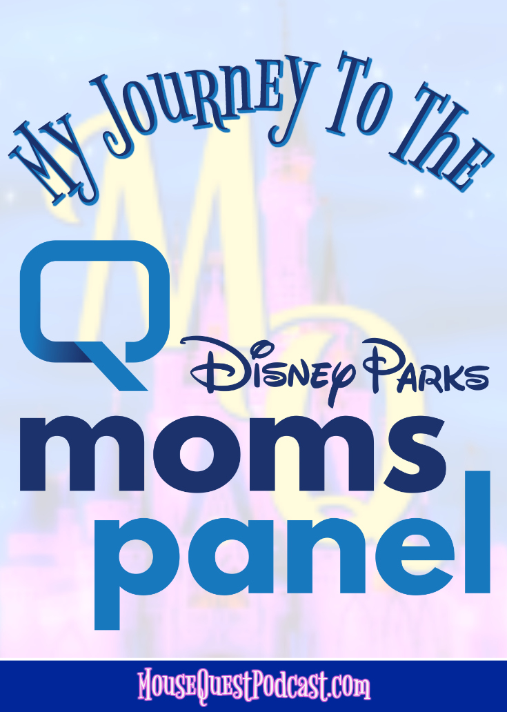 My Journey to the Disney Parks Moms Panel