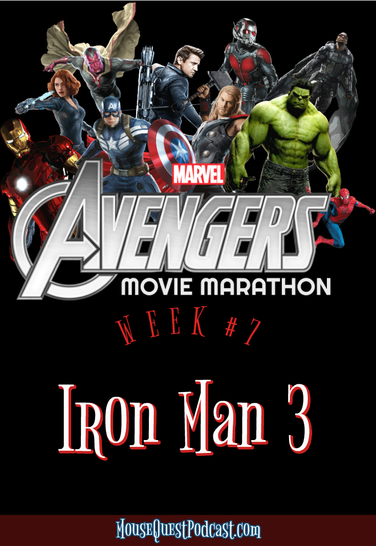 Marvel Movie Marathon Iron Man 3