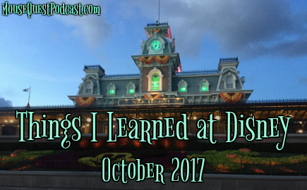 Things I Learned at Disney – October 2017