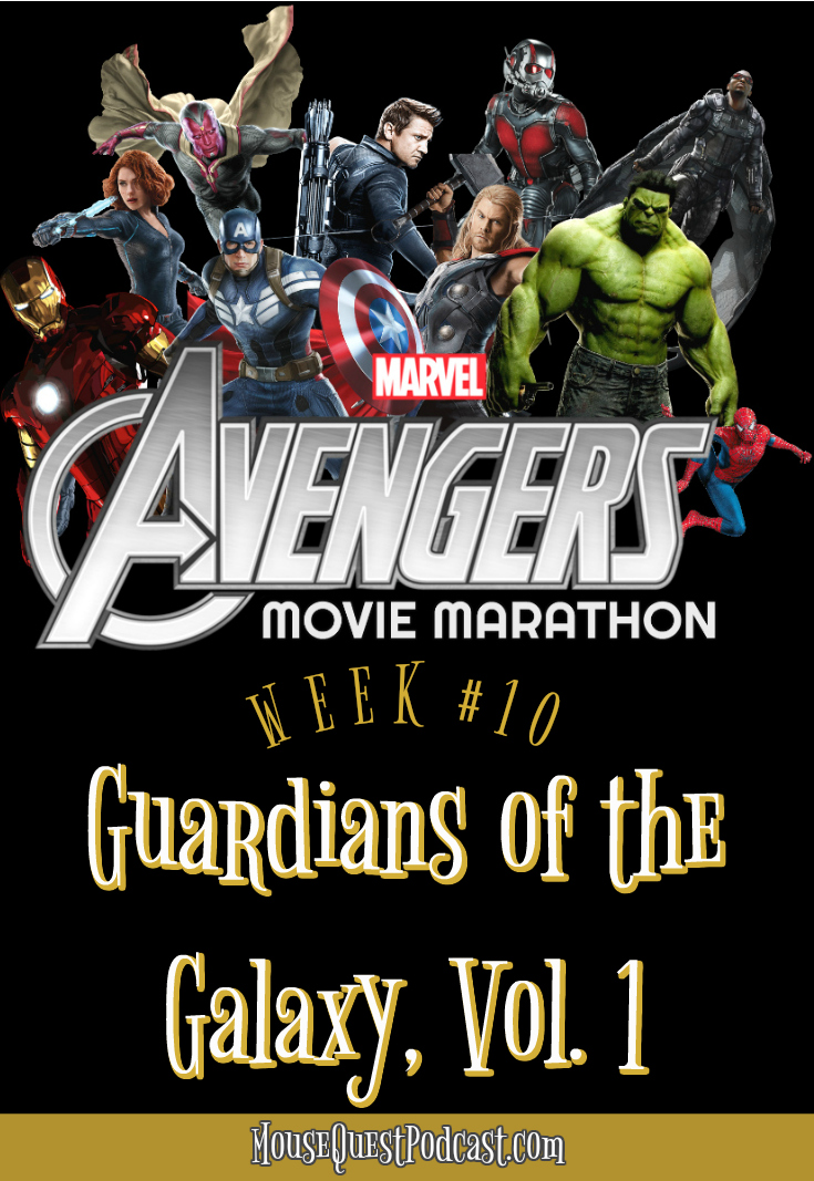 Marvel Movie Marathon Guardians of the Galaxy
