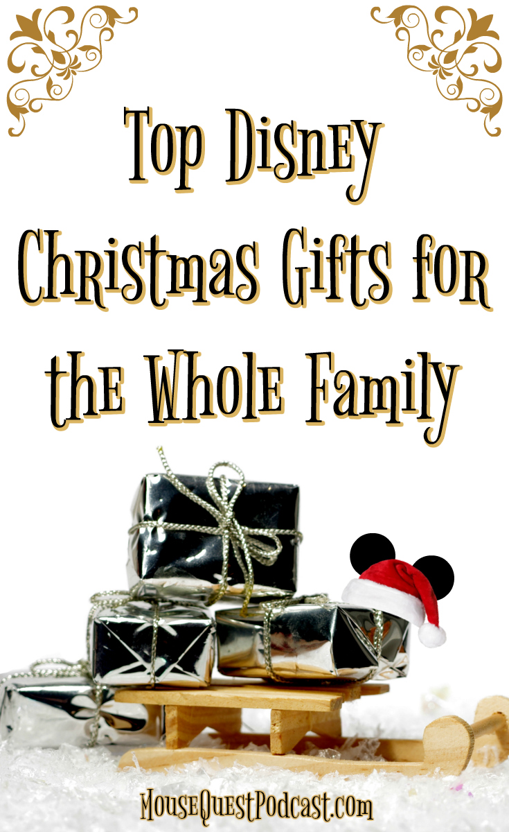 Top Disney Christmas Gifts for the Whole Family