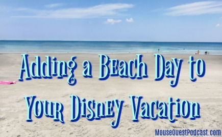 Adding A Beach Day to Disney Vacation