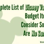 Complete List of Disney Vacation Budget Items to Consider So There Are No Surprises