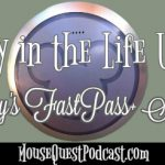 A Day in the Life Using Disney's FastPass+ Service