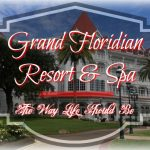Disney's Grand Floridian Resort & Spa – The Way Life Should Be