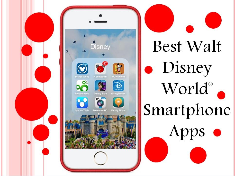 Best Walt Disney World® Smartphone Apps