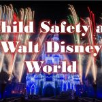 Child Safety While at Walt Disney World