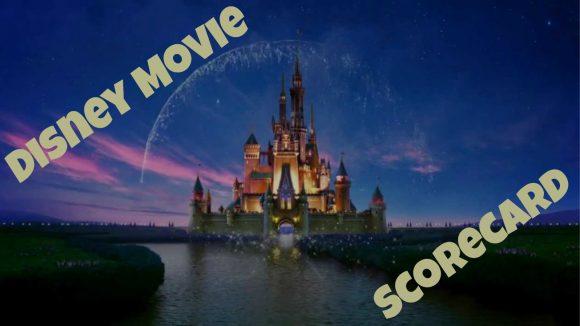 Disney Movie Scorecard