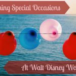 Planning Special Occasions at Walt Disney World