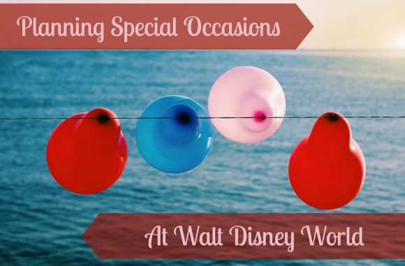 Special Occasions at Disney