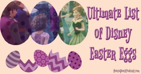 Ultimate List of Disney Easter Eggs