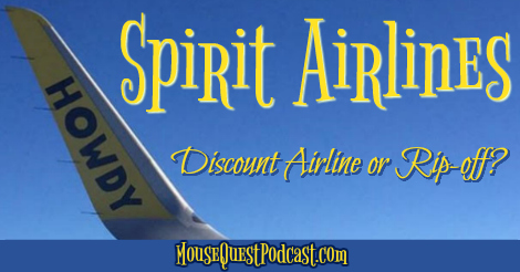 Spirit Airlines – Discount Airline or Rip-off?