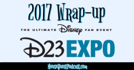2017 D23 Wrap Up
