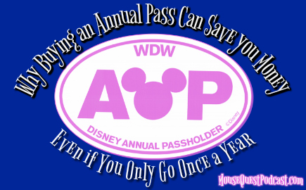 Why Buying a Disney Annual Pass Can Save you Money… Even if you Only go Once a Year