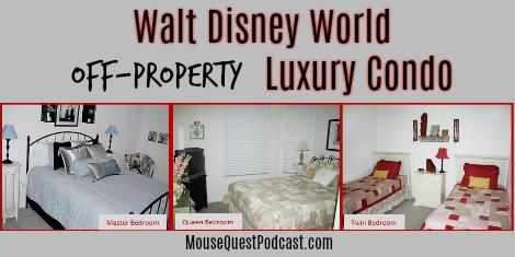 Walt Disney World Off-Property Luxury Condo